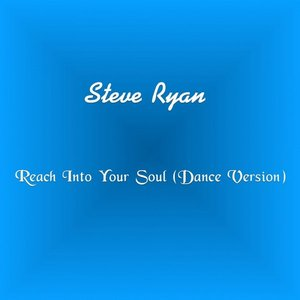 Image for 'Reach Into Your Soul (Dance Version)'