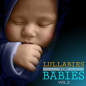 Image for 'Lullabies for Babies Vol 2'