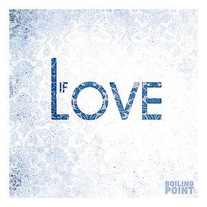 Image pour 'If Love'