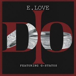 Imagen de 'I Do (feat. G-Status)'