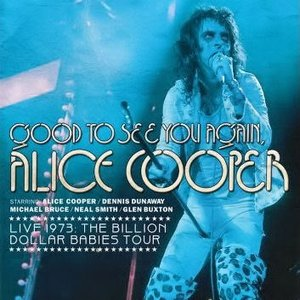 Image for 'Good to See You Again, Alice Cooper'