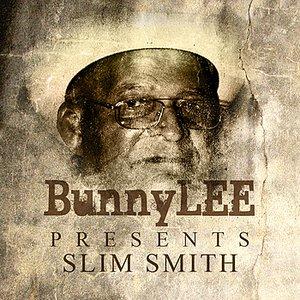 Image for 'Bunny Striker Lee Presents Slim Smith Platinum Edition'