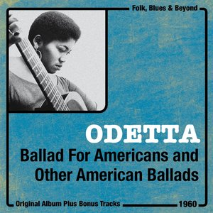 Image for 'Ballad for Americans and Other American Ballads (Original Album Plus Bonus Tracks, 1960)'
