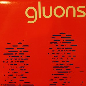 Image for 'Gluons'