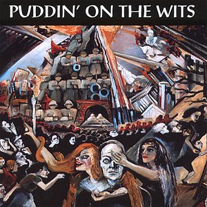 Image for 'Puddin' On The Wits'