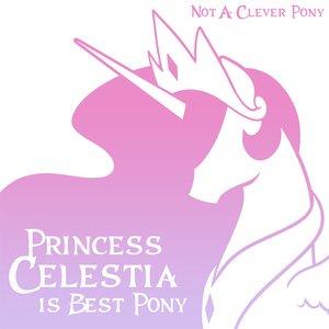 Imagem de 'Princess Celestia Is Best Pony'