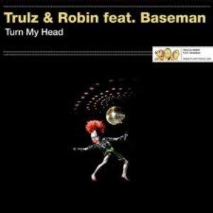 Image for 'Trulz & Robin Feat. Baseman'