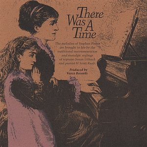Imagem de 'There Was A Time - Melodies of Stephen Foster'