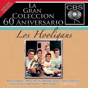 Image for 'La Gran Coleccion Del 60 Aniversario CBS - Los Hooligans'