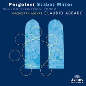 Immagine per 'Pergolesi: Stabat mater; Violin Concerto; Salve Regina in C minor'