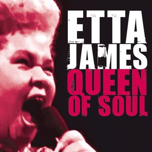 Image for 'Etta James Queen of Soul'