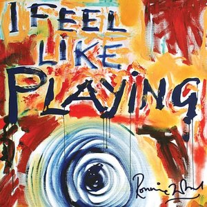 Image pour 'I Feel Like Playing (Digital Bonus Version)'
