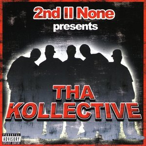"""""""2nd II None presents The Kollective""""的封面"""