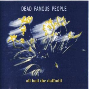 Image for 'ALL HAIL THE DAFFODIL'