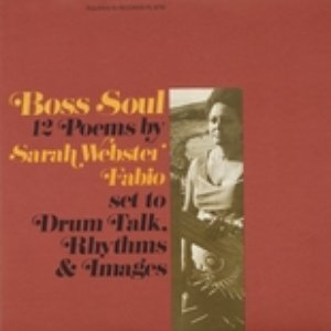 Image for 'Boss Soul: 12 Poems By Sarah Webster Fabio'