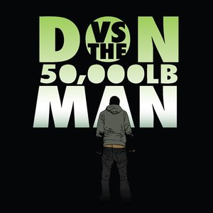 Image for 'Don Vs The 50,000 LB Man'