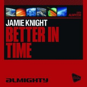 Image for 'Better In Time'