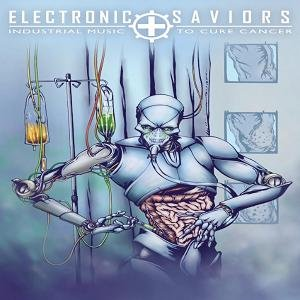 Image for 'Electronic Saviors: Industrial Music To Cure Cancer'