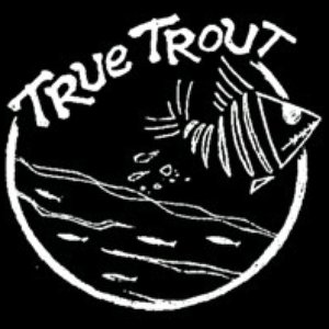 Image for 'True Trout'