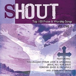 Image pour 'Shout! - Top 100 Praise & Worship Songs Volume 5'