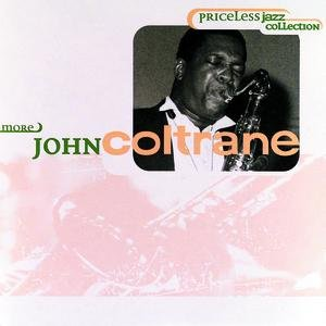 Image for 'Priceless Jazz 21 : More John Coltrane'