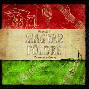 Image for 'Magyar Földre (Zenekari Változat)'