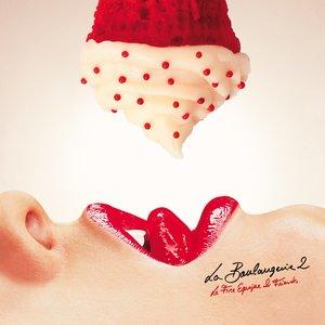 Image for 'La Boulangerie 2 (La Fine Equipe & Friends)'