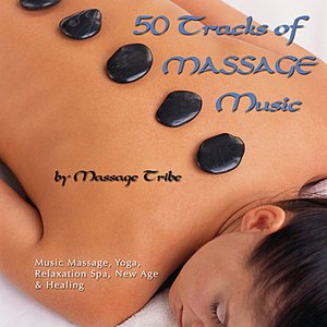 Imagem de '50 Tracks of Massage Music (For Massage, Yoga, Relaxation, Spa, New Age & Healing)'