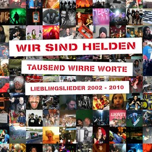 Image for 'Tausend Wirre Worte - Lieblingslieder 2002-2010 (Deluxe Edition)'