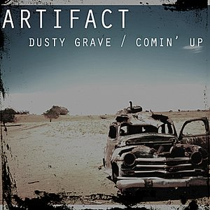 Image for 'Dusty Grave / Comin' Up'