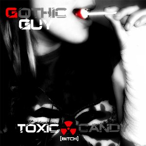 Image for 'Toxic Candy (Bitch)'