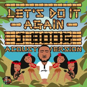 Image for 'Let's Do It Again - Acoustic Mix'
