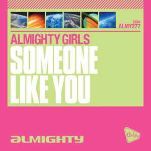 Image for 'Almighty Presents: Someone Like You'