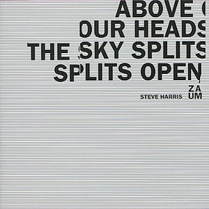 Image for 'Above Our Heads The Sky Splits Open'