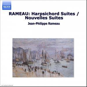 Image for 'RAMEAU: Harpsichord Suites / Nouvelles Suites'