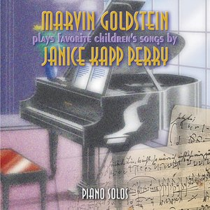 Image for 'Marvin Goldstein Plays Favorite Children's Songs by Janice Kapp Perry'