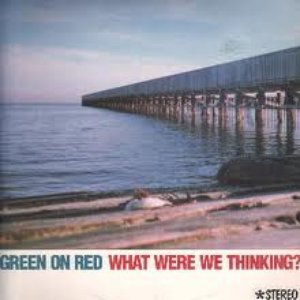 Image pour 'What Were We Thinking?'