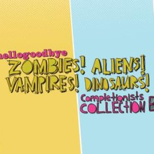 Image for 'Zombies! Aliens! Vampires! Dinosaurs! Completionist Collection B'