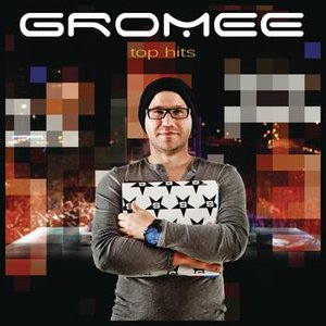 Image for 'Gromee - TOP HITS'