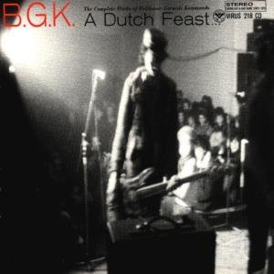 Image pour 'A Dutch Feast... the Complete Works of Balthasar Gerards Kommando'