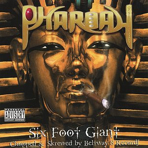 Image for 'Six Foot Giant (Chopped & Skrewed)'
