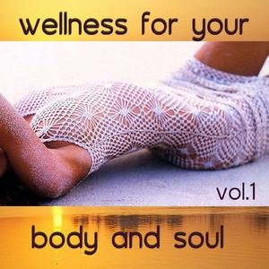 Bild för 'Wellness for your body and soul Vol.1'
