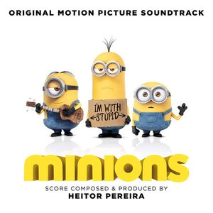 Image for 'Minions (Original Motion Picture Soundtrack)'