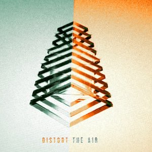Image for 'Distort The Air'