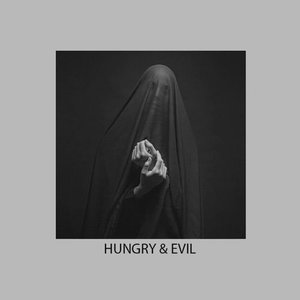 Image for 'Hungry & Evil'