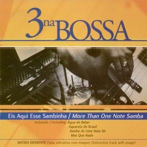 Image for 'Vol. 4: Eis Aqui Esse Sambinha/ More Than One Note Samba'