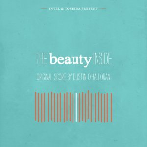 Image pour 'The Beauty Inside (Original Film Score)'
