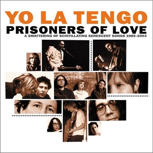 Imagem de 'Prisoners of Love - A Smattering of Scintillating Senescent Songs 1985-2003'