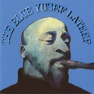 Image for 'The Blue Yusef Lateef'