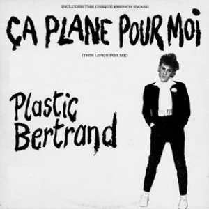 Image for 'Ça Plane Pour Moi'